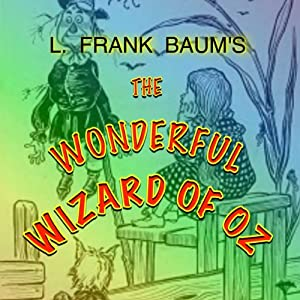 The Wonderful Wizard of Oz Audiobook