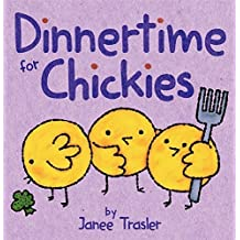 Dinnertime for Chickies by Janee Trasler (2014-05-27)