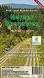 Harzer Grenzweg: Rad- und Wanderkarte Maßstab 1:40 000