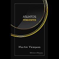 Asuntos Pendientes (Spanish Edition)