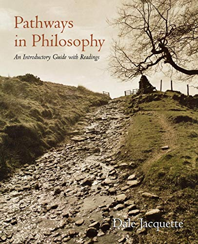 Pathways in Philosophy: An Introductory Guide with Readings