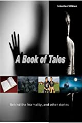 A Book of Tales: Behind the Normality and other stories Kindle Edition
