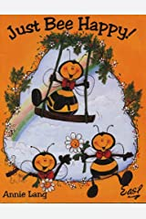 Just Bee Happy! decorative painting Paperback