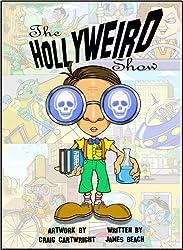 The Hollyweird Show