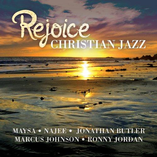 Rejoice - Christian Jazz