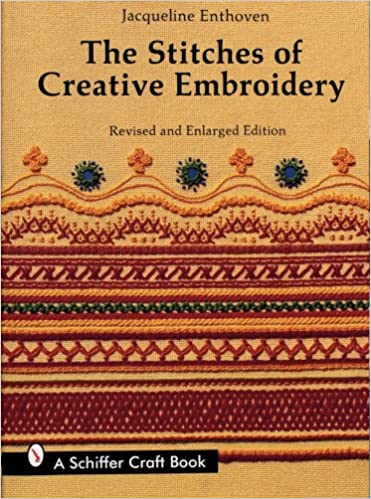 The Stitches Of Creative Embroidery Jacqueline Enthoven