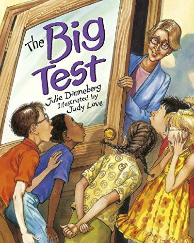 The Big Test (Mrs. Hartwells classroom adventures)