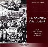La Senora Del Lugar : Maria en la Vida y en la Historia Del Carmelo, Boaga, Emanuele, 8872880653