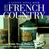 img - for Pierre Deux's French Country: A Little Style Book book / textbook / text book