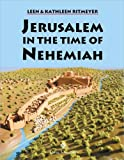 Jerusalem in the Time of Nehemiah, Ritmeyer, Leen and Ritmeyer, Kathleen, 9652205567
