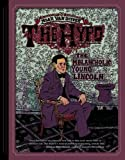 The Hypo: The Melancholic Young Lincoln by Noah Van Sciver (2012-10-19)
