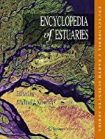 Encyclopedia of Estuaries Front Cover