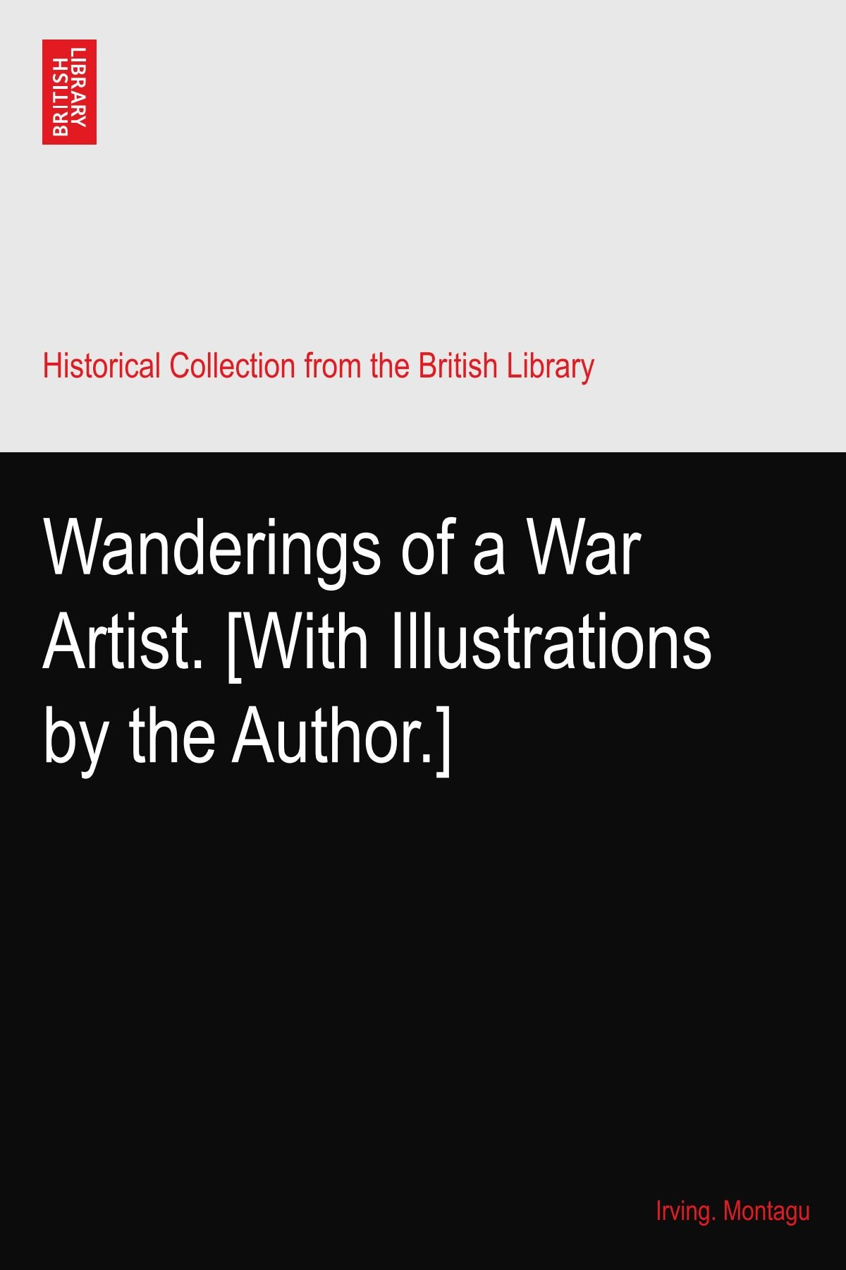 Download Wanderings of a War Artist. [With Illustrations by the Author.] ebook