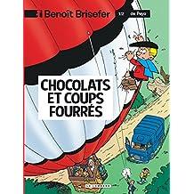 Benoit Brisefer 12 Chocolats et coups fourrés