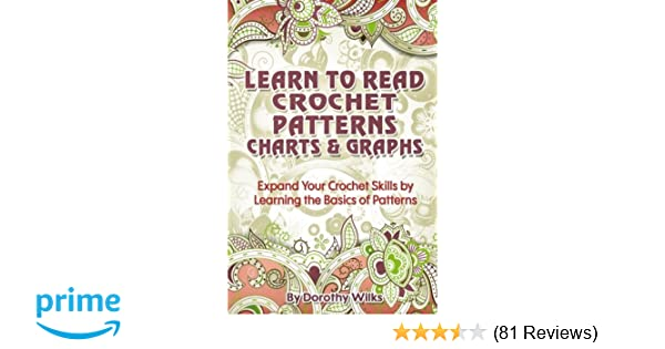 Learn To Read Crochet Patterns Charts And Graphs Expand Your