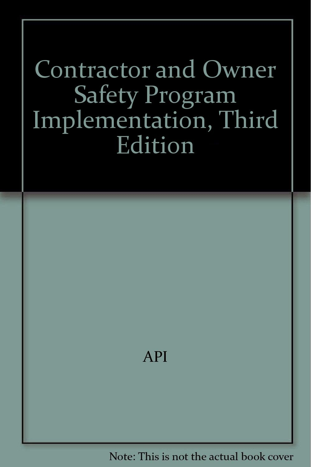 Contractor and Owner Safety Program Implementation, Third Edition PDF
