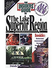The Insider's Guide to the Lake Superior Region