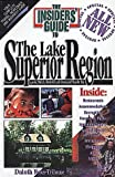 Lake Superior Region, Susan Stanich and Janet Blixt, 091236792X