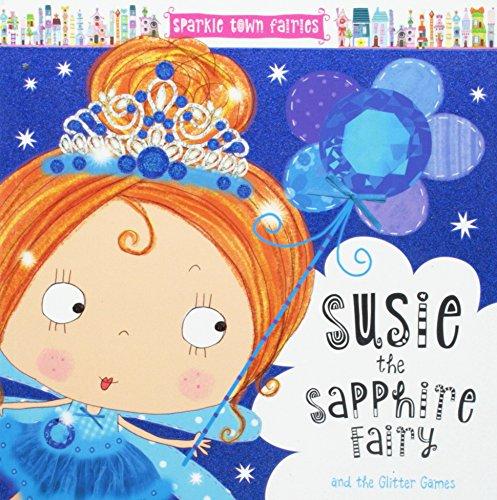 - Sparkle Town Fairies Susie the Sapphire Fairy