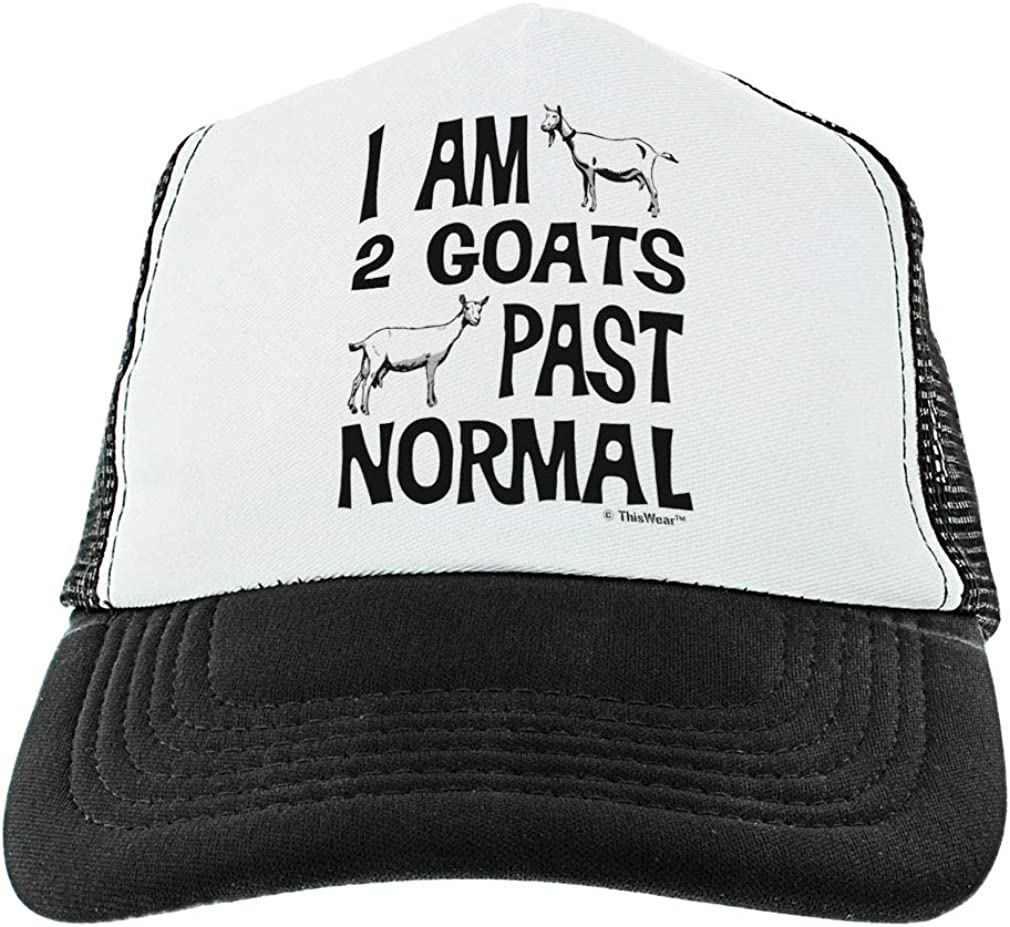 Goat Hat I Am 2 Goats Past Normal Goat Gag Gifts Goat Novelty Gifts Goat Themed Gifts Trucker Hat