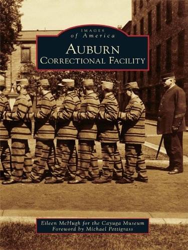 Pdf History Auburn Correctional Facility (Images of America)