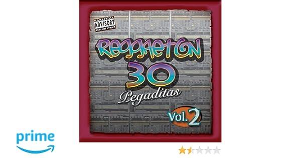 Various - Reggaeton 30 Pegaditas - Amazon.com Music