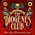 The Man from the Diogenes Club Audiobook by Kim Newman Narrated by William Gaminara
