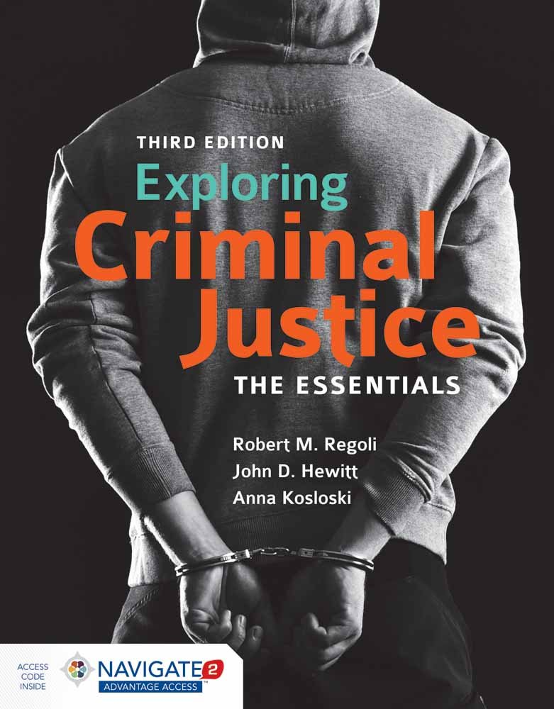 Exploring Criminal Justice: The Essentials by Jones & Bartlett Learning