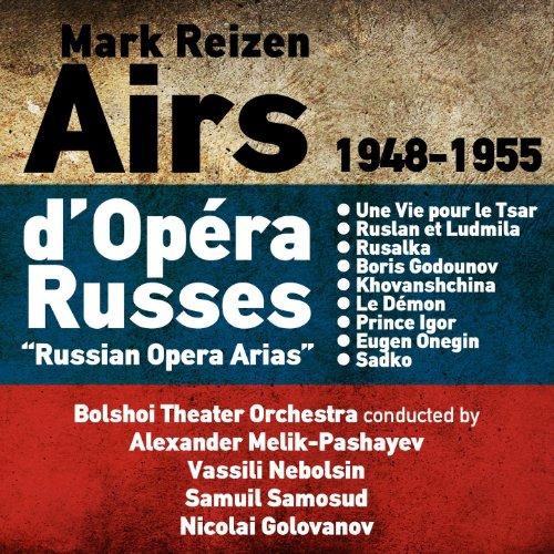 - Mark Reizen: Airs d'Opéra Russes (Russian Opera Arias) (1948-1955) [Clean]