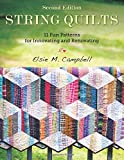 String Quilt Revival A Fresh Approach For 13 Classic