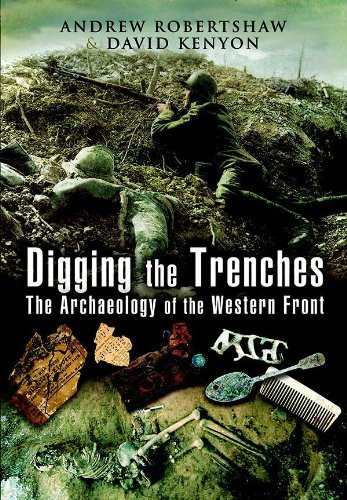 Digging the Trenches: The Archaeology of the
