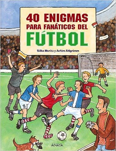 40 enigmas para fanáticos del fútbol Ocio Y Conocimientos ...