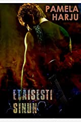 Etäisesti sinun (Finnish Edition) Paperback