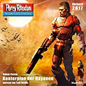 Konterplan der Rayonen (Perry Rhodan 2817) | Rainer Castor