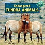 Endangered Tundra Animals, Marie Allgor, 1448874947
