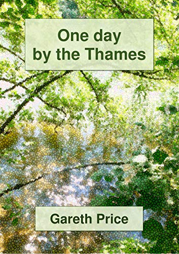 One day by the Thames: my 100 mile story por Gareth Price