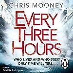Every Three Hours   Chris Mooney