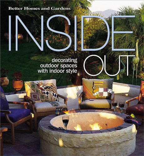 Cheap  Inside Out: Decorating Outdoor Spaces with Indoor Style (Better Homes & Gardens)