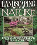 LANDSCAPING WITH NATURE P: Using Natu...