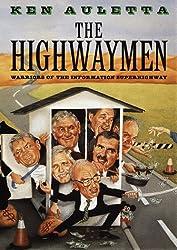 The Highwaymen: Warriors of the Information Superhighway