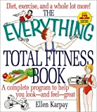 The Everything Total Fitness Book, Ellen Karpay, 1580623182