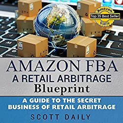 Amazon FBA: A Retail Arbitrage Blueprint