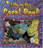 Life in the Coral Reef, Bobbie Kalman and Niki Walker, 086505729X