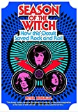 img - for Season of the Witch: How the Occult Saved Rock and Roll book / textbook / text book