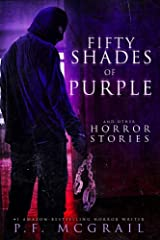 50 Shades of Purple: And Other Horror Stories Kindle Edition