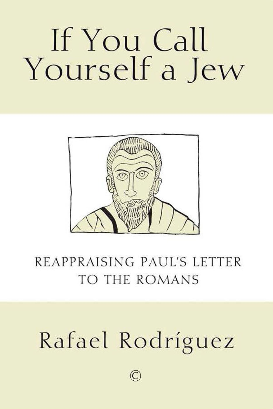 If You Call Yourself a Jew: Reappraising Paul's Letter to the Romans pdf epub