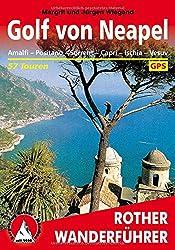 Golf von Neapel: Amalfi, Positano, Sorrent, Capri, Ischia, Vesuv. 57 Touren. Mit GPS-Tracks.