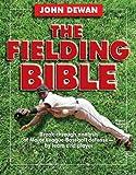 The Fielding Bible(John Dewan)