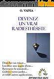 Devenez un vrai radiesthésiste: L'art du pendule et de la baguette