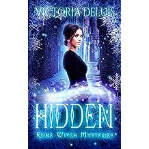 Hidden (Rune Witch Mysteries Book 2)